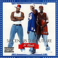 50 CENT & G-UNIT - 50 Cent Is the Future